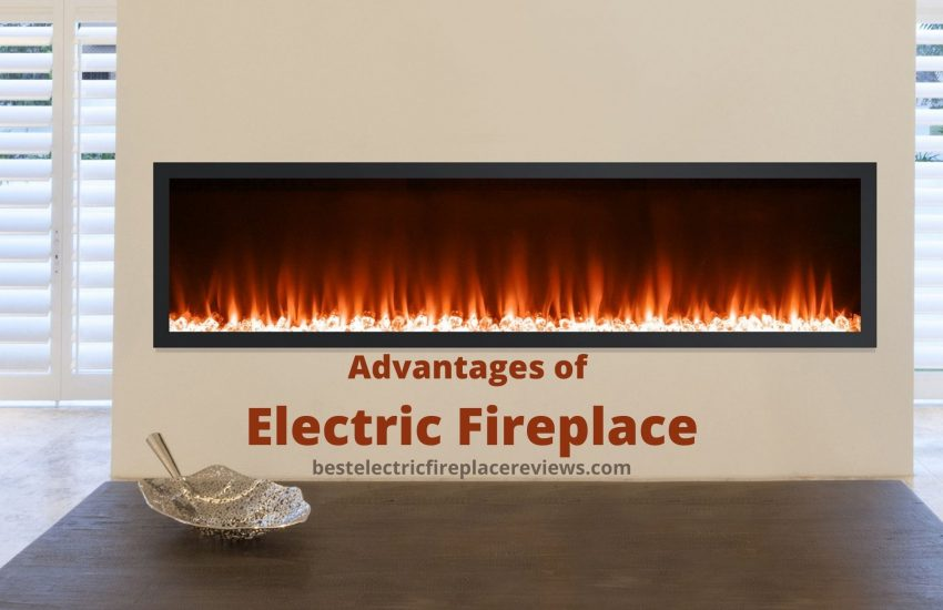 Advantages of Electric Fireplace