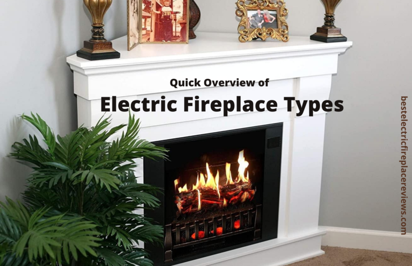 Quick Overview of Electric Fireplace Types